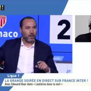Edouard Baer s'incruste sur la chaîne L'Equipe pendant le direct de Monaco-Marseille