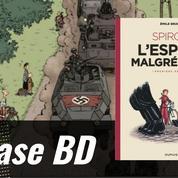 La Case BD: L'espoir malgré tout ou Spirou confronté aux affres de la guerre en 1940