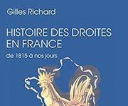 «Histoire des droites en France 1815-2017», de Gilles Richard, en librairie le 9 mars.