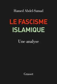 « <i>Le Fascisme islamique.</i><i>Une analyse</i>», de Hamed Abdel-Samad. Traduit de l'allemand par Gabrielle Garnier. Grasset, 304p., 20&#8364;.