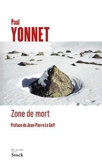 <i>Zone de mort </i>de Paul YonnetStock, 194 p., 18 €.