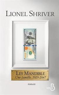 <i><b>Les Mandible</b></i>, de Lionel Shriver.
