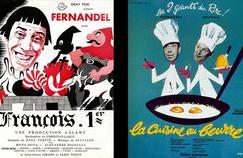 Fernandel à l'affiche dans deux de ses succès populaires: François Ier en 1936 et La cuisine au beurre en 1963.