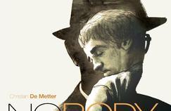 «Nobody» de Christian De Metter, met en scène un héros brisé par la vie qui navigue dans un univers sombre.