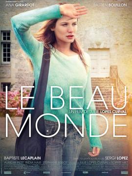 Affiche du film «Le Beau Monde» de Julie Lopes Curval.