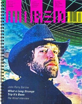 L'un des prototypes du premier numéro de Wired, avec John Perry Barlow en couverture.