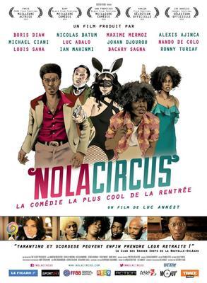 L'affiche du film Nola Circus de Luc Annest.