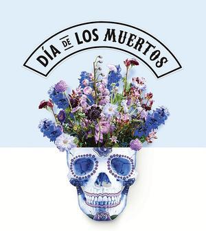 Dia de LosMuertos.