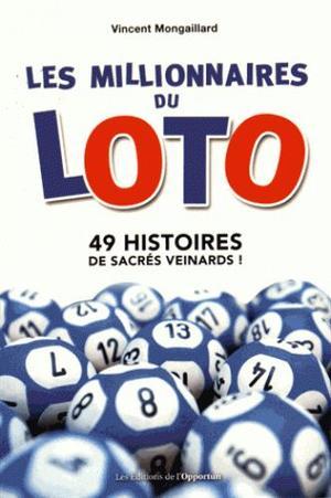 Histoire gagnant du loto