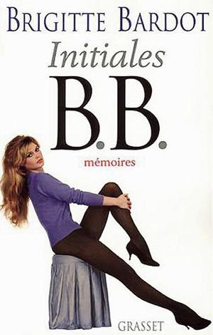 <i>Initiales B.B.</i>, de Brigitte Bardot, Grasset, 560 p., 21,70 €.