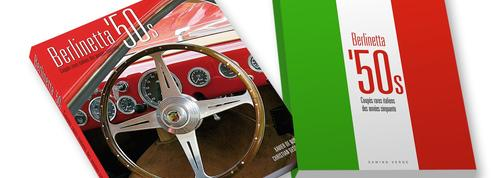 Berlinetta'50s, les plus belles italiennes des fifties immortalisées