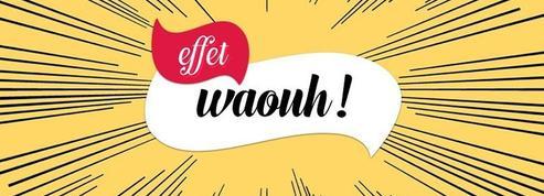Les expressions à bannir au bureau : «L'effet waouh !»