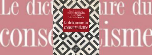 Le Dictionnaire du conservatisme