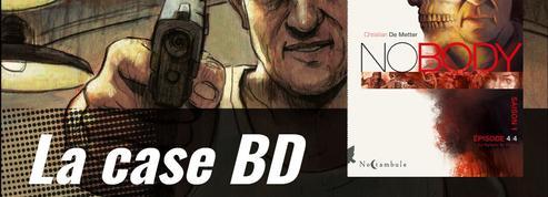 La case BD :Nobody ou le thriller psychopathe de Christian de Metter