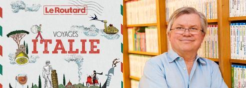 «Le Routard»: un beau livre sur l'Italie pour mieux comprendre les Italiens