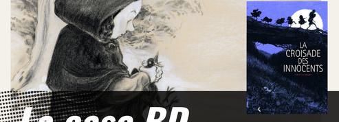 La Case BD: La Croisade des innocents ou l'humanité tourmentée en marche