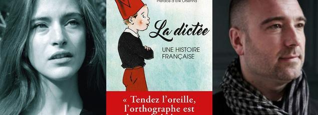 Laure de Chantal et Xavier Mauduit viennent de publier La dictée. Une histoire française (éd. Stock, 2016).