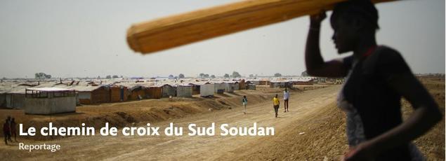 Notre reportage au Soudan du Sud, le plus jeune état du monde frappé par la famine.