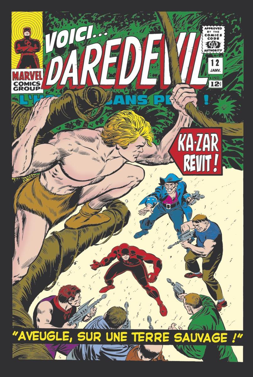 Une des rares aventures de Daredevil en dehors du milieu urbain. Ici dans la jungle de la terre sauvage, le royaume de Ka-Zar. Illustration réalisée par John Romita Senior.