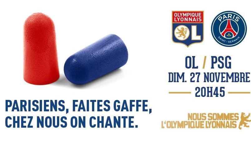 Le message de l'Olympique Lyonnais aux supporteurs parisiens est on ne peut plus clair.