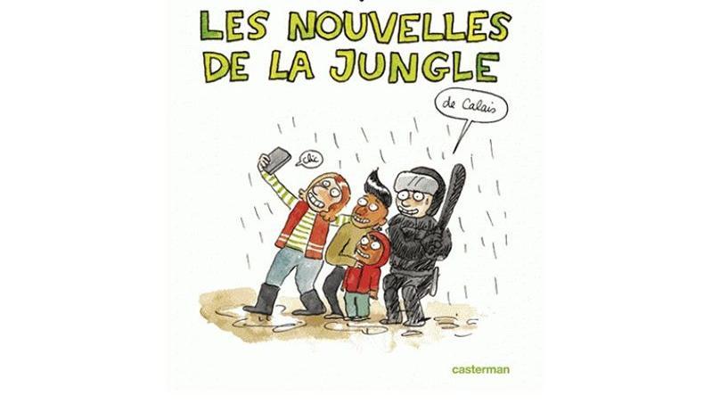 Dans «Les nouvelles de la jungle (de Calais)» Lisa Mandel et Yasmine Bouagga ont restitué avec humour le quotidien des réfugiés parqués dans des camps de fortune.