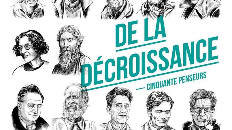 Simone Weil, George Orwell, PIer Paolo Pasolini, Bernard Charbonneau.... 50 penseurs de la décroissance sont présentés dans un volume passionant.