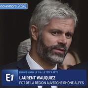 Confinement : Laurent Wauquiez appelle à la «suppression des charges» pour les commerçants