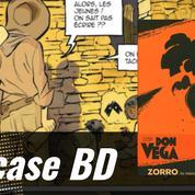 Don Vega, aux origines du mythe de Zorro