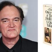 Deux livres à venir pour Quentin Tarantino dont un roman Once Upon A Time In Hollywood