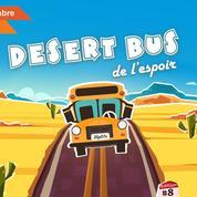 Manu Levy, Brigitte Lecordier, Bruno Solo se relaient au volant du Desert Bus pour la bonne cause
