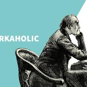 «Les gens qui comptent au bureau» #52 : Le workaholic !