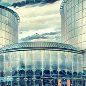 Le Conseil de l'Europe se penche sur l'indépendance de la Cour européenne des droits de l'Homme