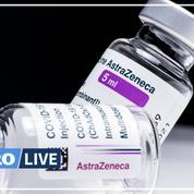AstraZeneca: l'EMA juge toujours que les bénéfices l'emportent sur les risques