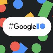 Google I/O : Android 12, IA et hologramme, le récapitulatif de la conférence de Google
