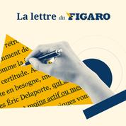 La lettre du Figaro du 15 juillet 2021