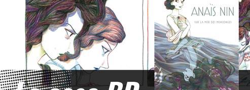 Anaïs Nin, la fureur de vivre de l'artiste américaine racontée avec brio en BD