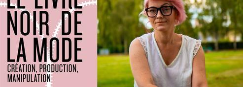 Le Livre noir de la mode: «Rien ne changera tant que les industriels demanderont aux stylistes de sortir des nouveautés chaque semaine»