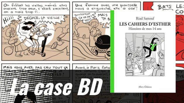 La case BD - Les Cahiers d'Esther de Riad Sattouf ou les vertiges de l'adolescence à fond la trottinette !