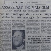 Malcolm X était assassiné il y a 55 ans