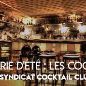 Les recettes du bar à cocktails Le Syndicat à Paris