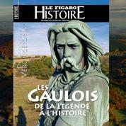 Les Gaulois, de la légende à l'histoire