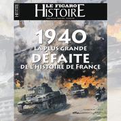 1940: la plus grande défaite de l'histoire de France