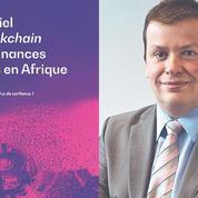 La blockchain, un outil de développement pour l'Afrique