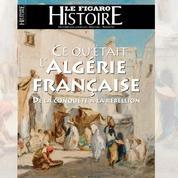 Ce qu'était l'Algérie française
