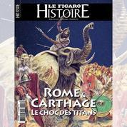 Rome et Carthage: le choc des Titans
