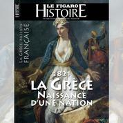 1821: la Grèce, naissance d'une nation