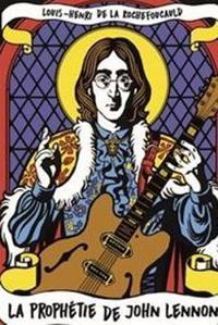 «La Prophétie de John Lennon» , Prix Cazes-Brasserie Lipp.