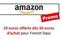 [FRENCH DAYS 2019] Les French Days : 10 euros offerts dès 50 euros d'achat sur Amazon