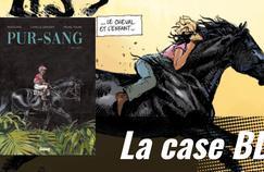 La case BD: Pur-Sang ou la passion du cheval célébrée par Michel Faure