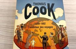 L'extraordinaire histoire de Thomas Cook, premier agent de voyages du monde